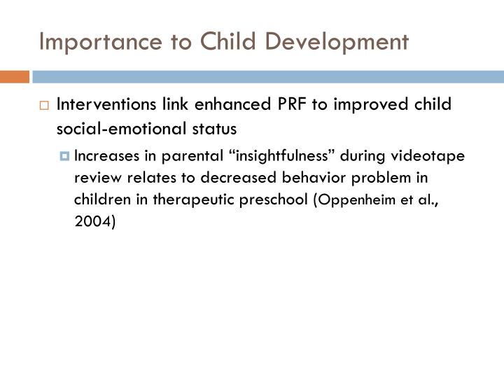 Importance to Child Development