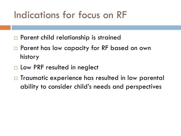 Indications for focus on RF