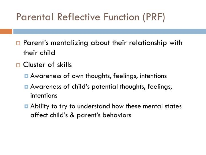 Parental Reflective Function (PRF)