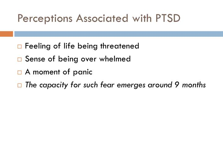 Perceptions Associated with PTSD