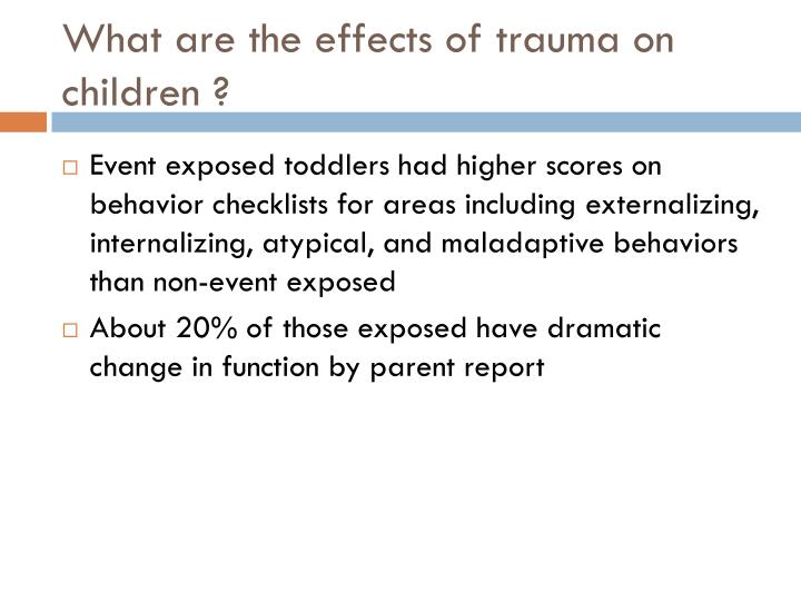 What are the effects of trauma on children ?