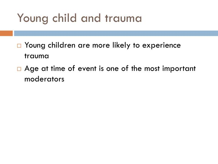 Young child and trauma