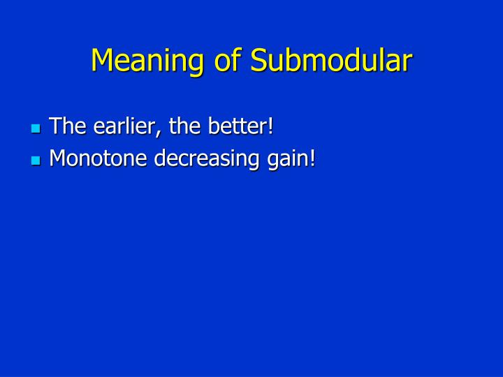 Meaning of Submodular