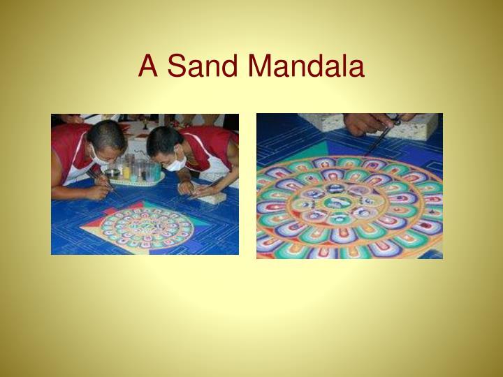 A Sand Mandala