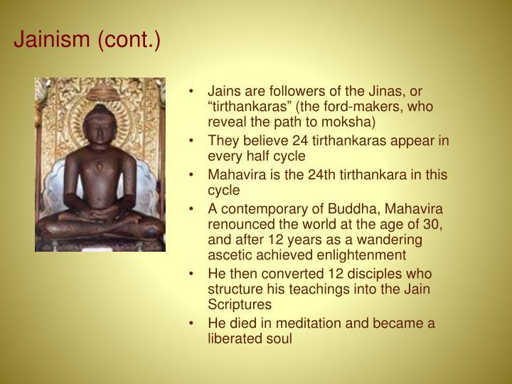 Jainism (cont.)