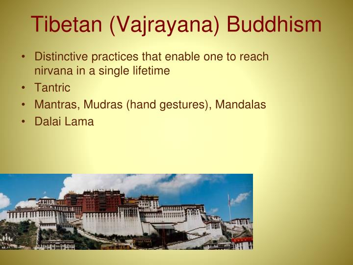 Tibetan (Vajrayana) Buddhism