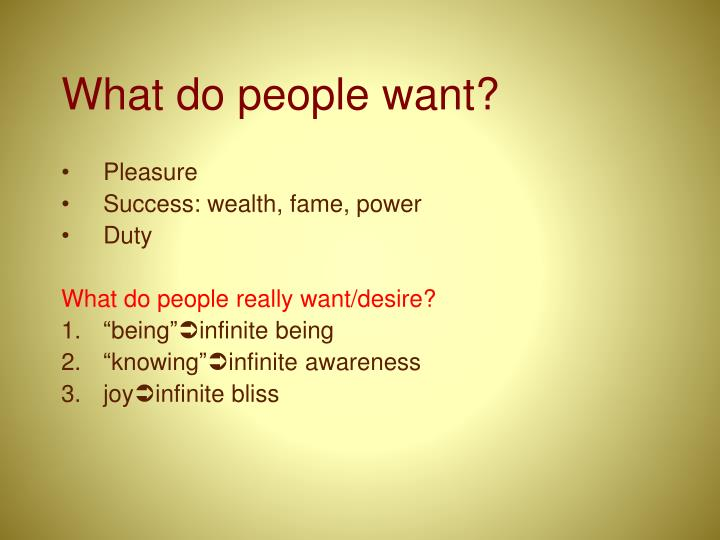What do people want?