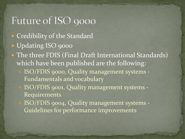 Future of ISO 9000