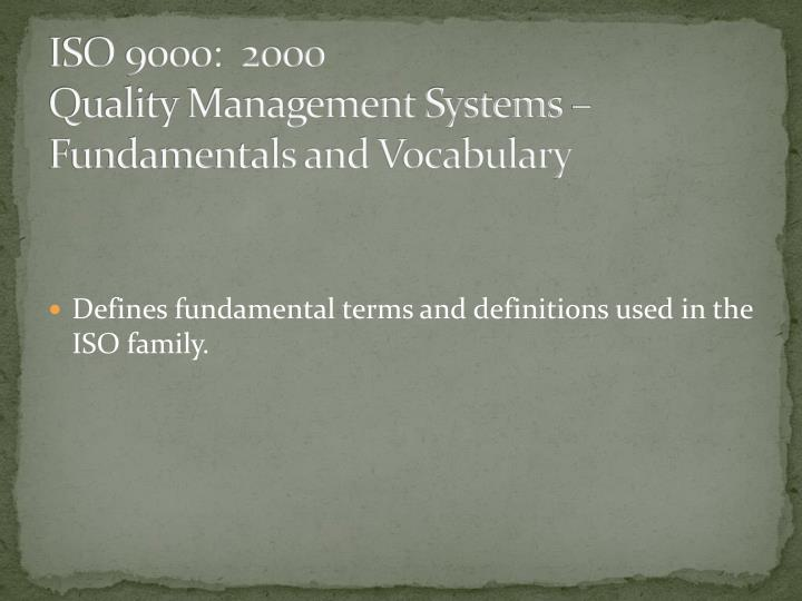 ISO 9000:  2000