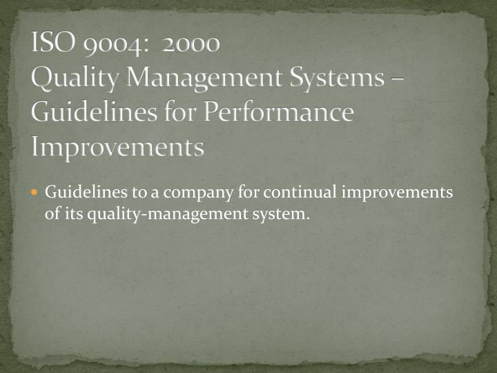 ISO 9004:  2000
