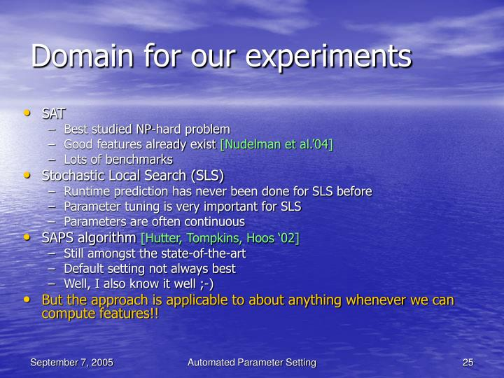 Domain for our experiments