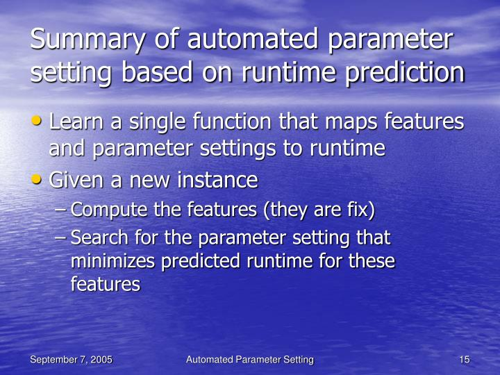 Summary of automated parameter setting based on runtime prediction