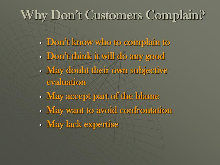 Why Don't Customers Complain?