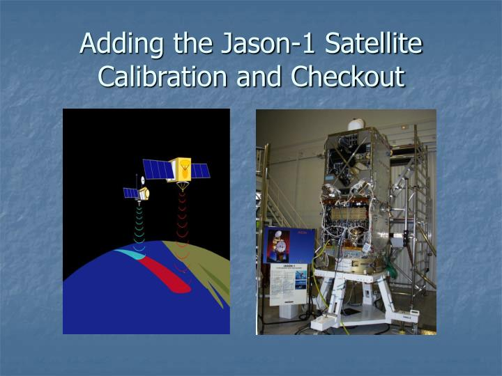 Adding the Jason-1 Satellite
