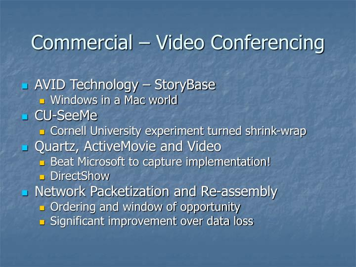 Commercial – Video Conferencing