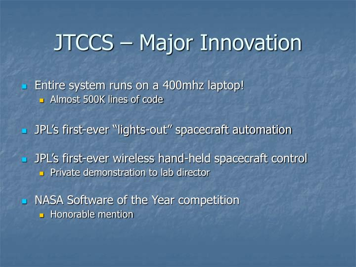 JTCCS – Major Innovation