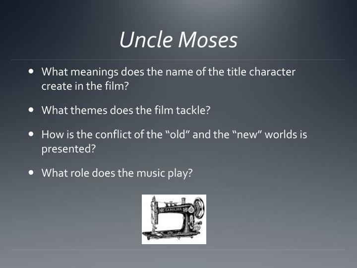 Uncle Moses