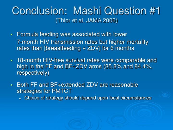 Conclusion:  Mashi Question #1