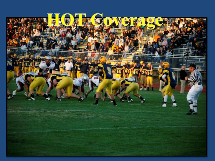 HOT Coverage