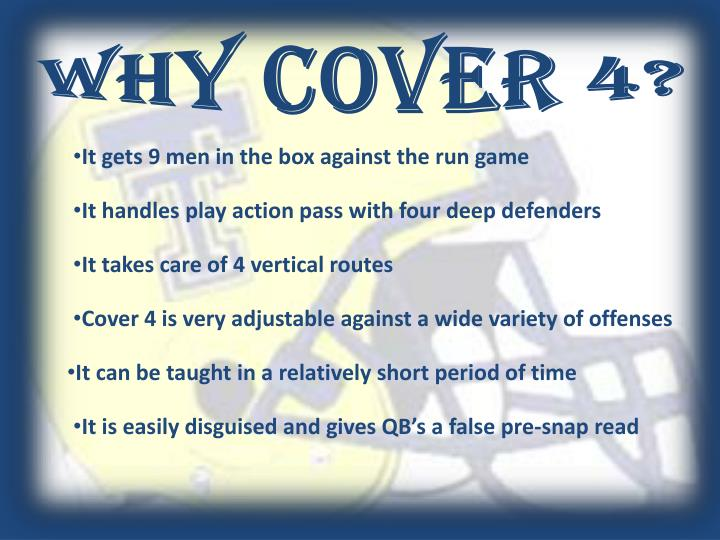 Why cover 4?