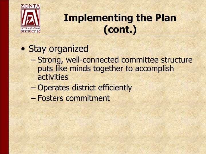 Implementing the Plan (cont.)