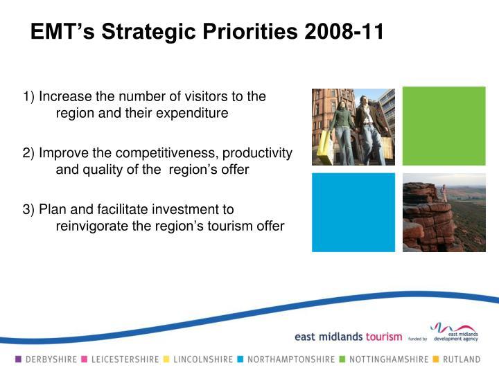 EMT's Strategic Priorities 2008-11