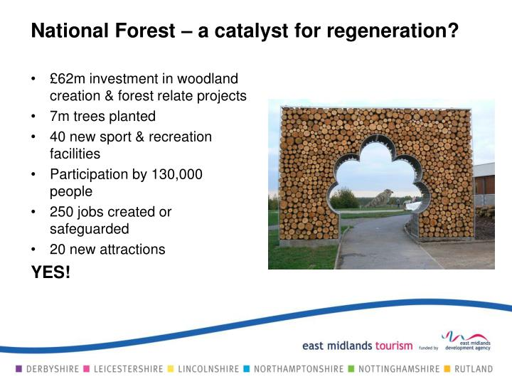 National Forest – a catalyst for regeneration?
