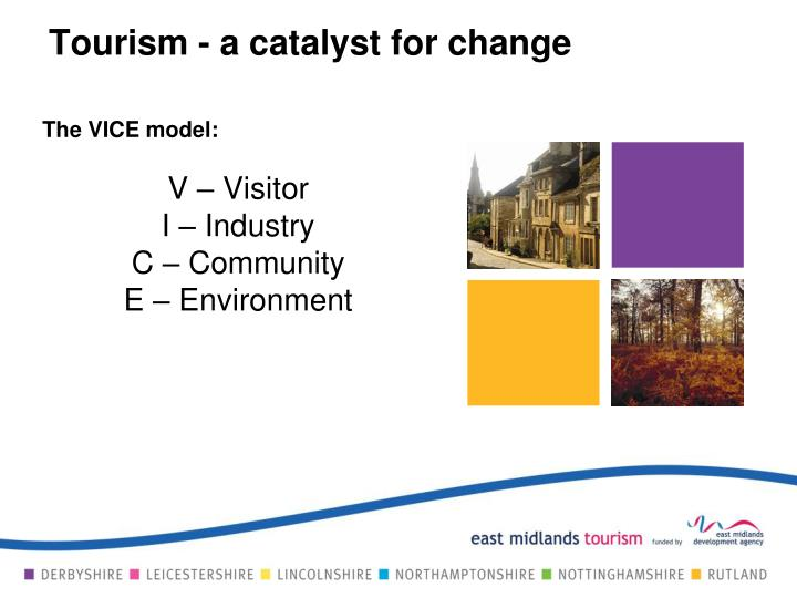 Tourism - a catalyst for change