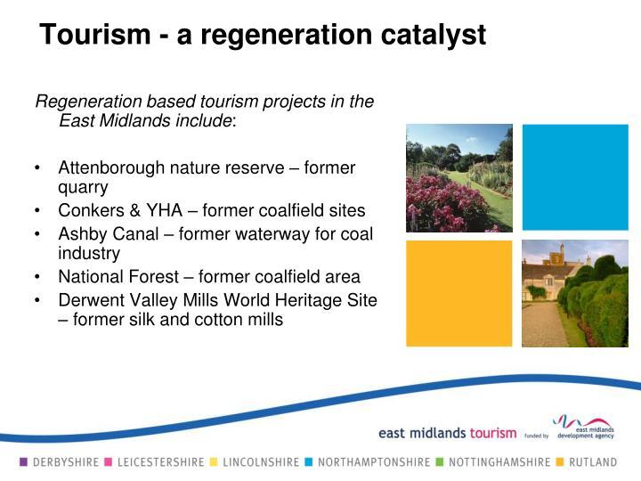 Tourism - a regeneration catalyst