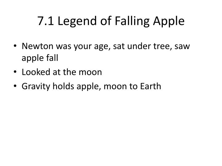 7 1 legend of falling apple