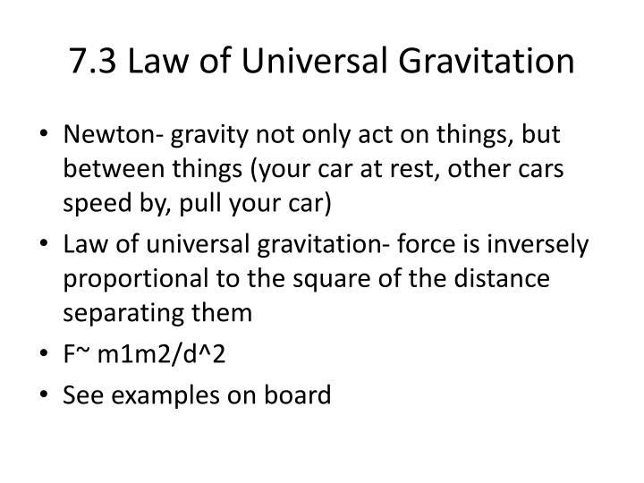 7.3 Law of Universal Gravitation