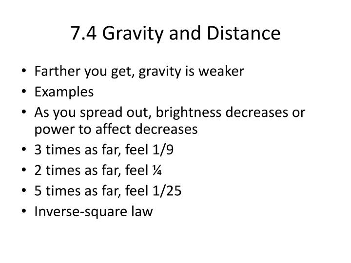 7.4 Gravity and Distance