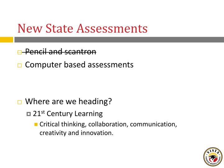 New State Assessments