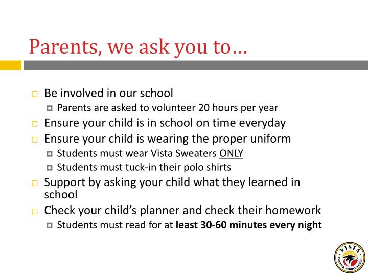 Parents, we ask you to…
