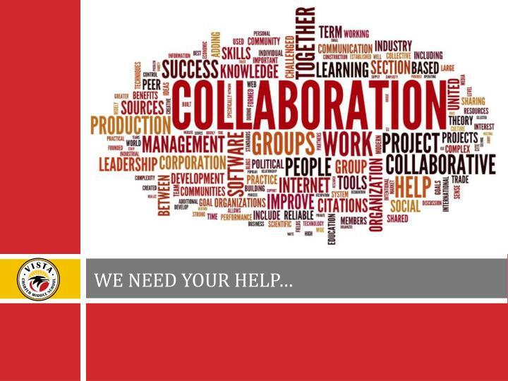 WE NEED YOUR HELP…