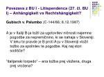 povezava z bu i litispendenca 27 l bu i anh ngigkeit vs rechtsh ngigkeit