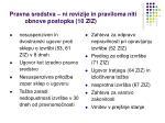 pravna sredstva ni revizije in praviloma niti obnove postopka 10 ziz