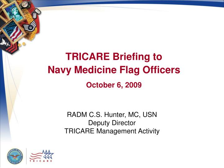 TRICARE Briefing to