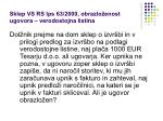 sklep vs rs ips 63 2000 obrazlo enost ugovora verodostojna listina