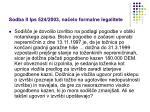 sodba ii ips 524 2003 na elo formalne legalitete