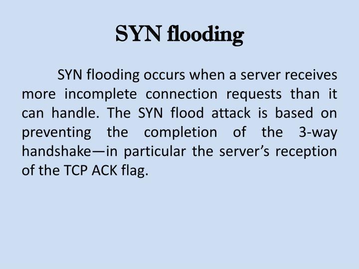 SYN flooding