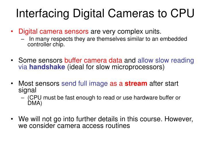 Interfacing Digital Cameras to CPU