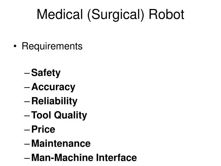 Medical (Surgical) Robot