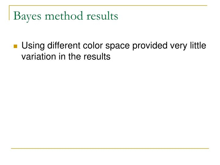 Bayes method results