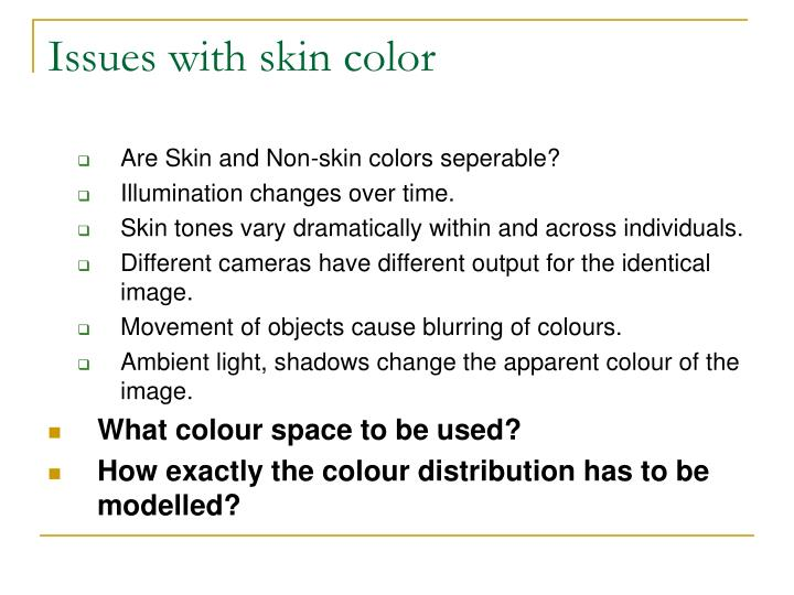 Issues with skin color