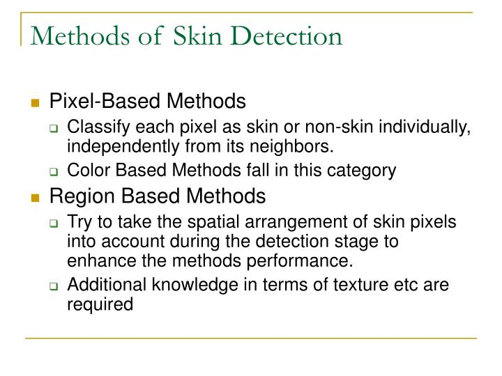 Methods of Skin Detection