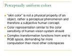 perceptually uniform colors