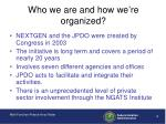 who we are and how we re organized