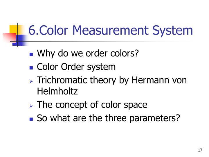 6.Color Measurement System