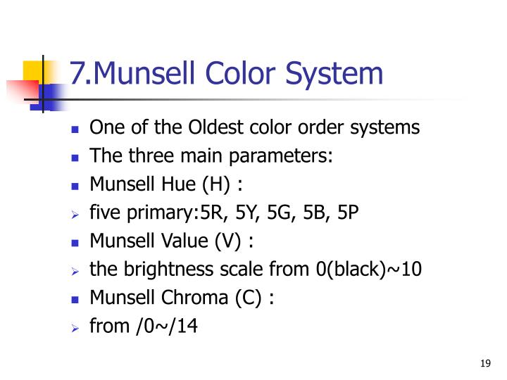 7.Munsell Color System